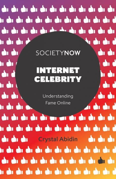 Internet Celebrity: Understanding Fame Online, out 16 July 2018.