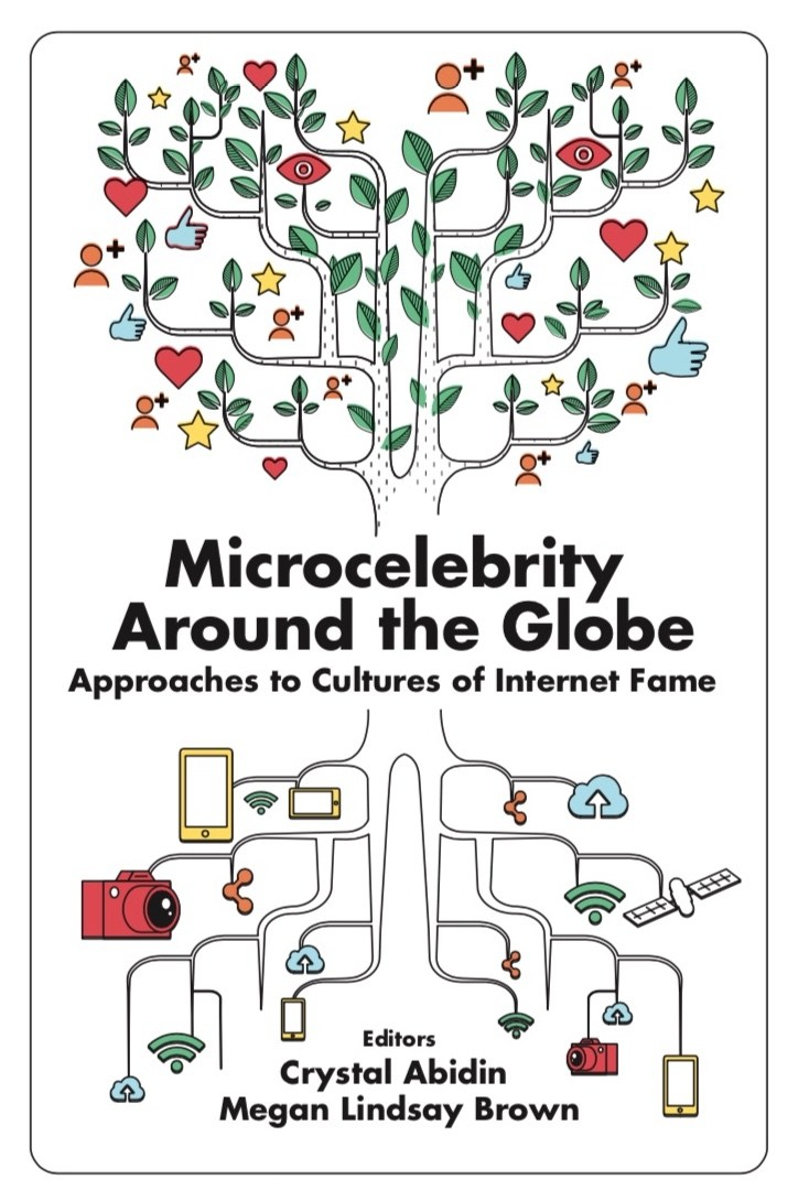 Abidin & Brown (2018) Microcelebrity Around the Globe_Cover